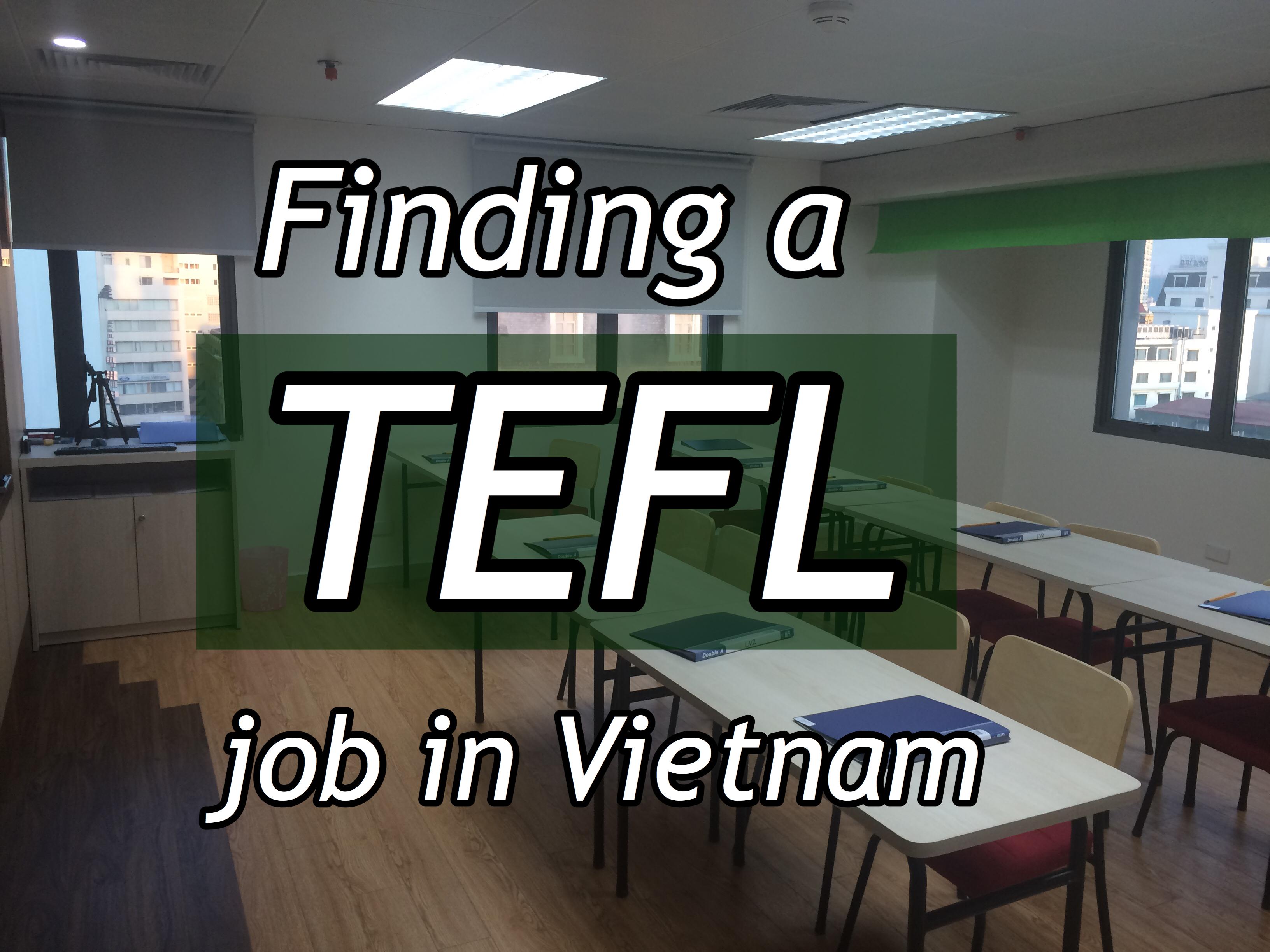 Finding a TEFL job in Hanoi, Vietnam!